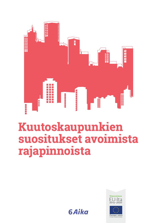 Cover for article 'Kuutoskaupunkien suositukset avoimista rajapinnoista'