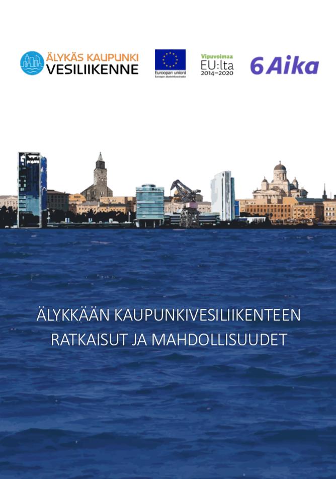 Cover for article 'Älykkään kaupunkivesiliikenteen ratkaisut ja mahdollisuudet'