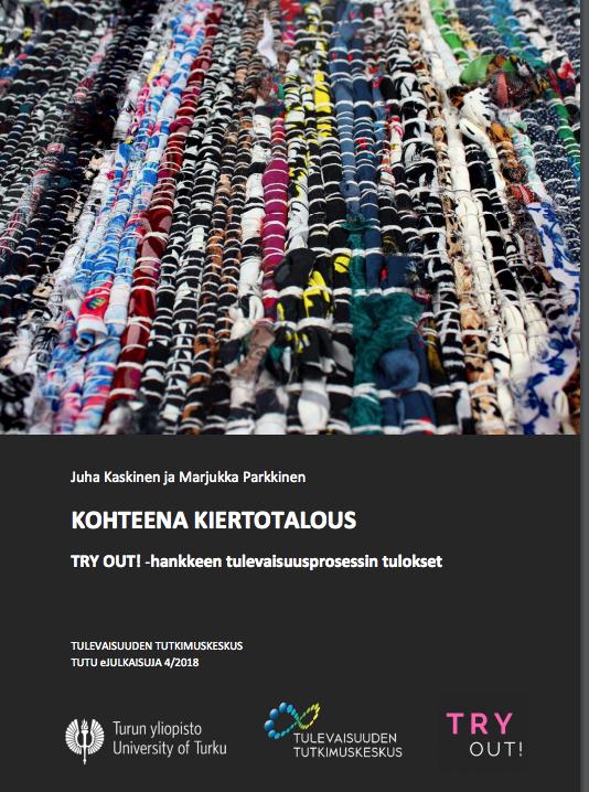 Cover for article 'Kohteena kiertotalous – Try Out! -hankkeen tulevaisuusprosessin tulokset'