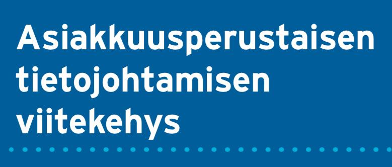 Cover for article 'Asiakkuusperustaisen tietojohtamisen viitekehys'