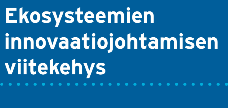 Cover for article 'Ekosysteemien innovaatiojohtamisen viitekehys'