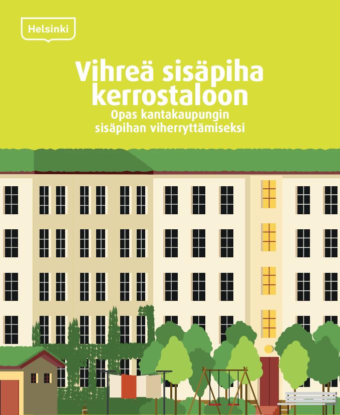 Cover for article 'Vihreä sisäpiha kerrostaloon'