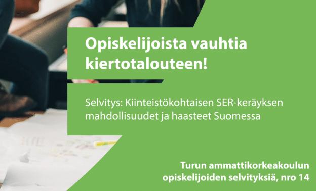 Cover for article 'Kiinteistökohtaisen SER-keräyksen mahdollisuudet ja haasteet nyt ja tulevaisuudessa Suomessa'