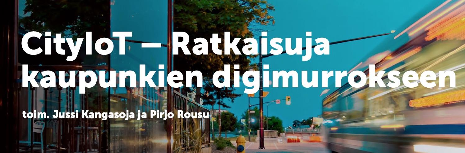 Cover for article 'CityIoT – Ratkaisuja kaupunkien digimurrokseen'