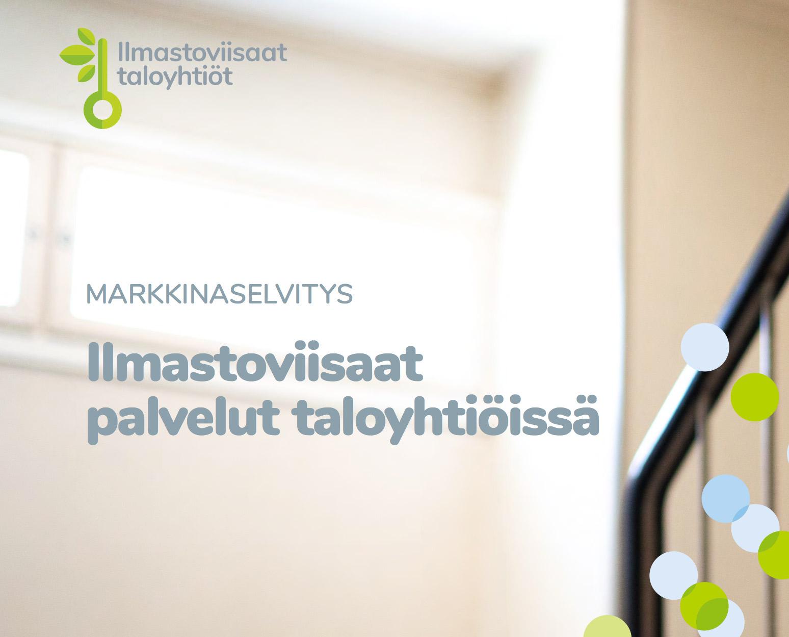 Cover for article 'Ilmastoviisaat palvelut taloyhtiöissä -markkinaselvitys'