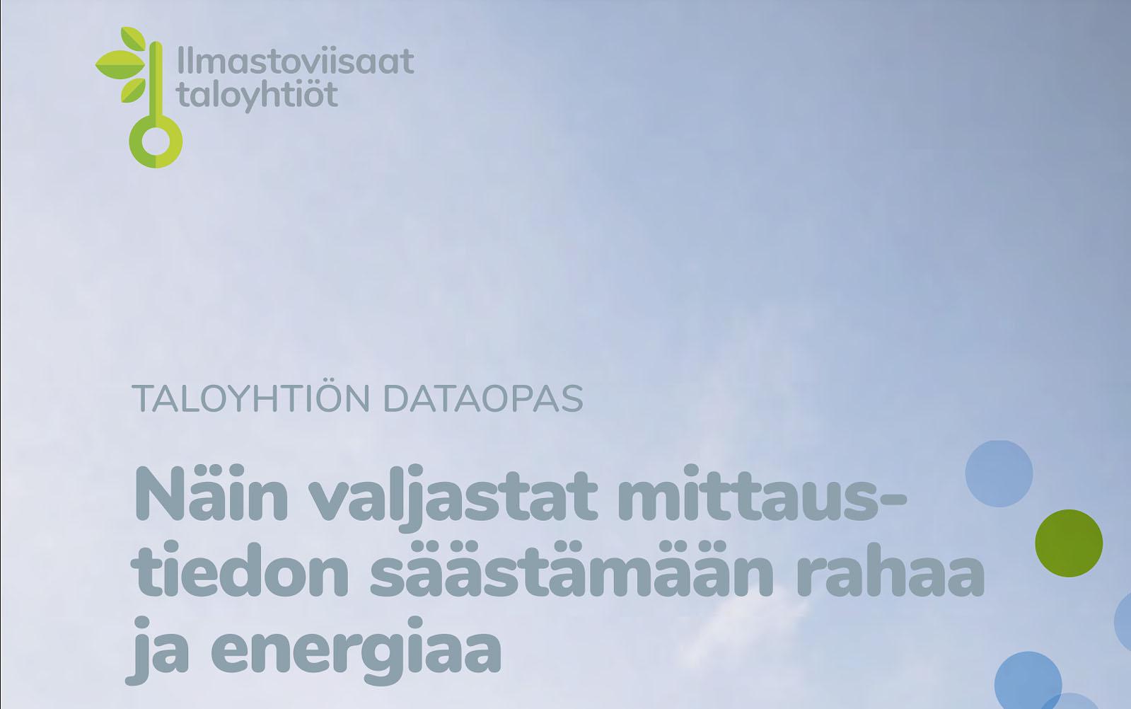 Taloyhtiön dataopas kertoo, miten valjastat mittaustiedon säästämään rahaa ja energiaa