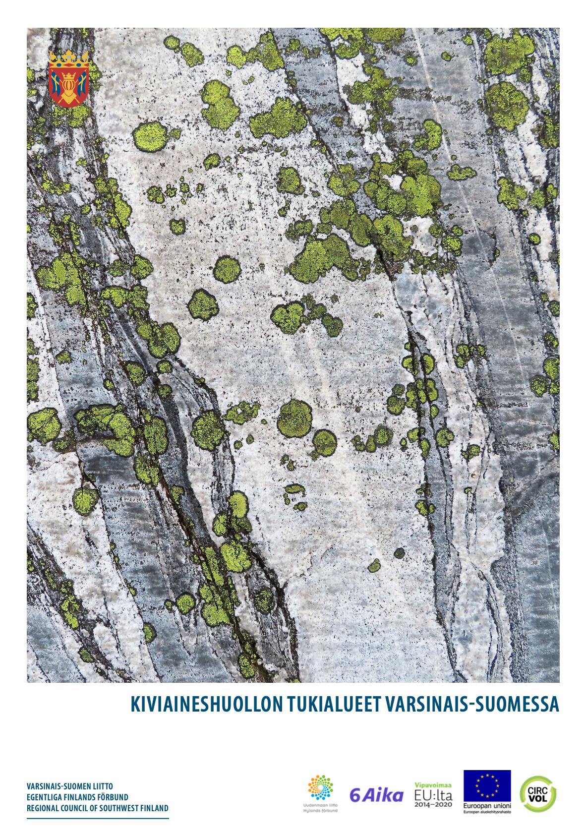 Cover for article 'Kiviaineshuollon tukialueet Varsinais-Suomessa'