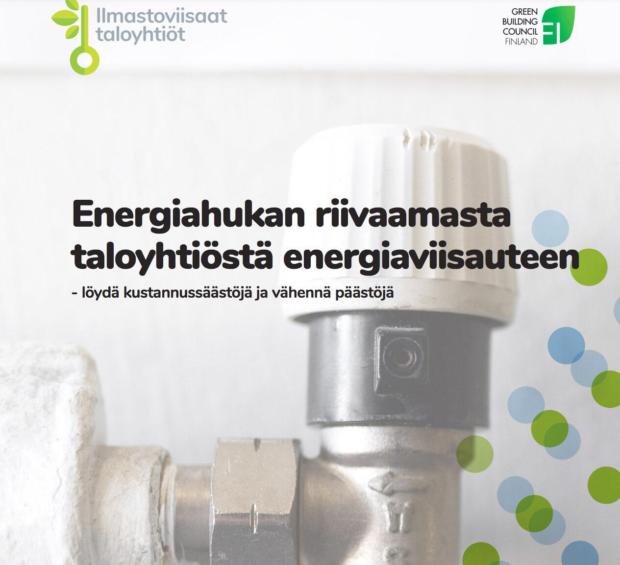 Cover for article 'Energiahukan riivaamasta taloyhtiöstä energiaviisauteen'