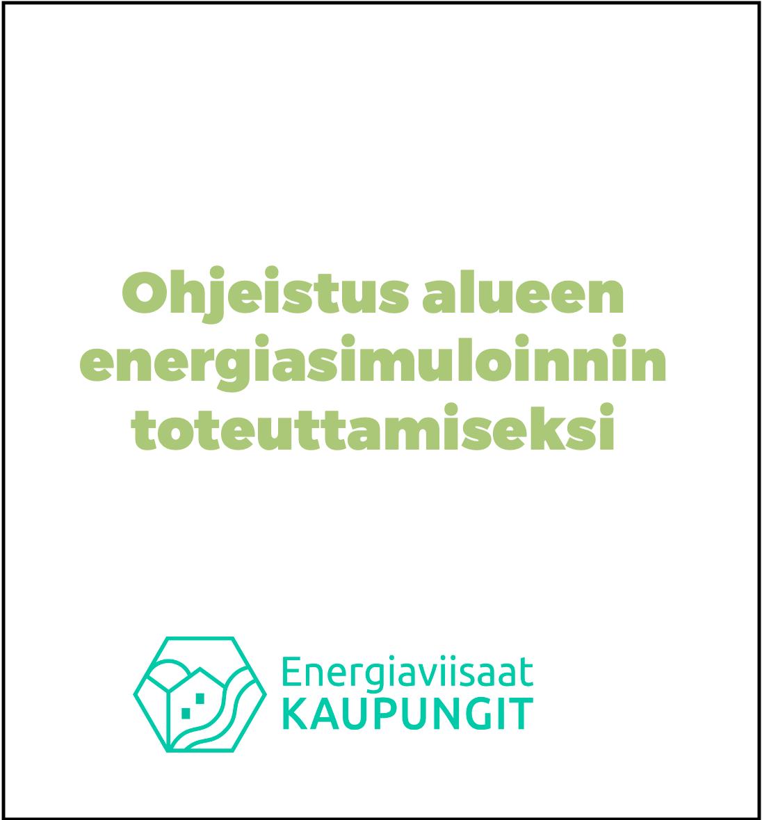 Cover for article 'Ohjeistus alueen energiasimuloinnin toteuttamikseksi'