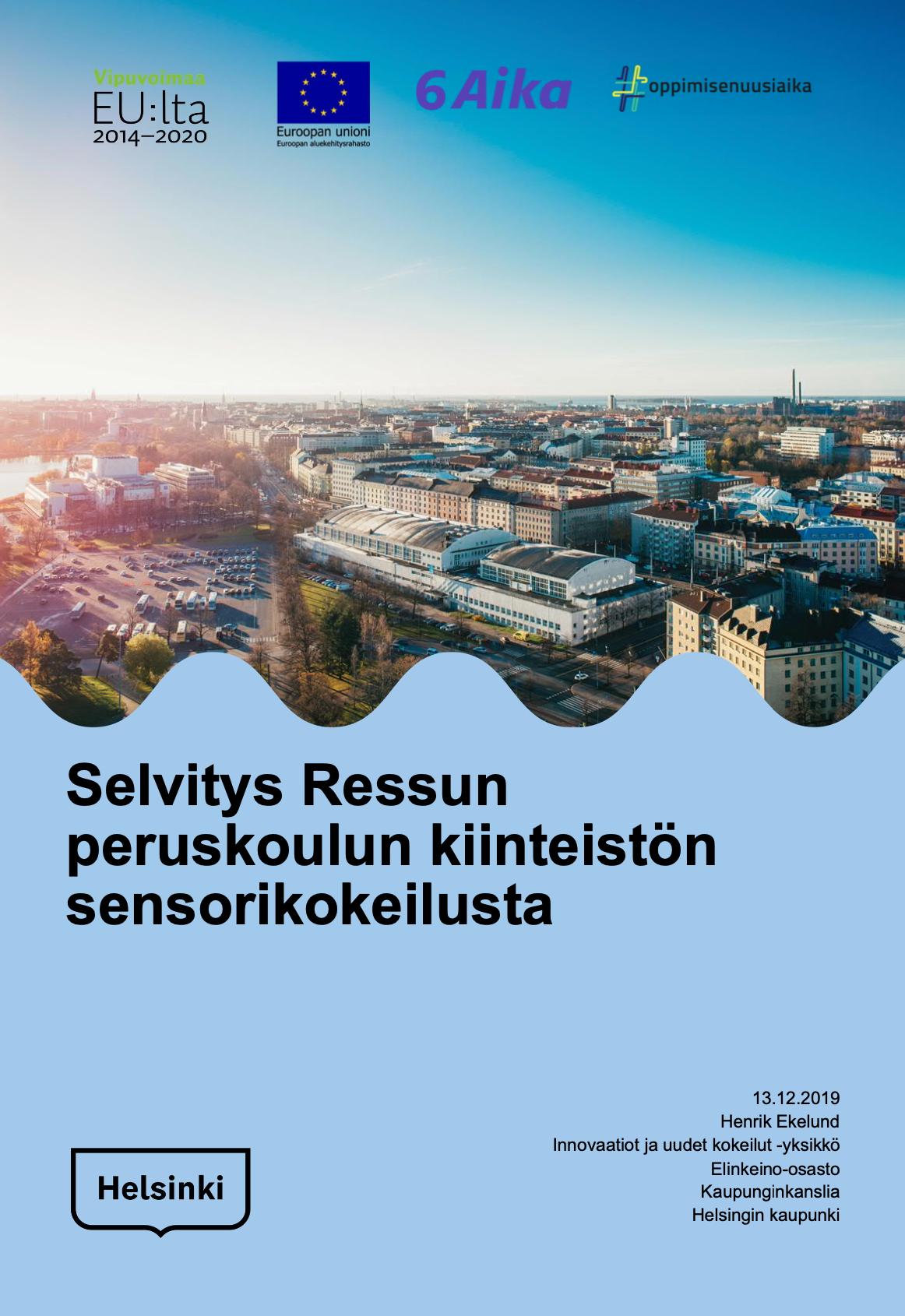 Cover for article 'Selvitys Ressun peruskoulun kiinteistön sensorikokeilusta'