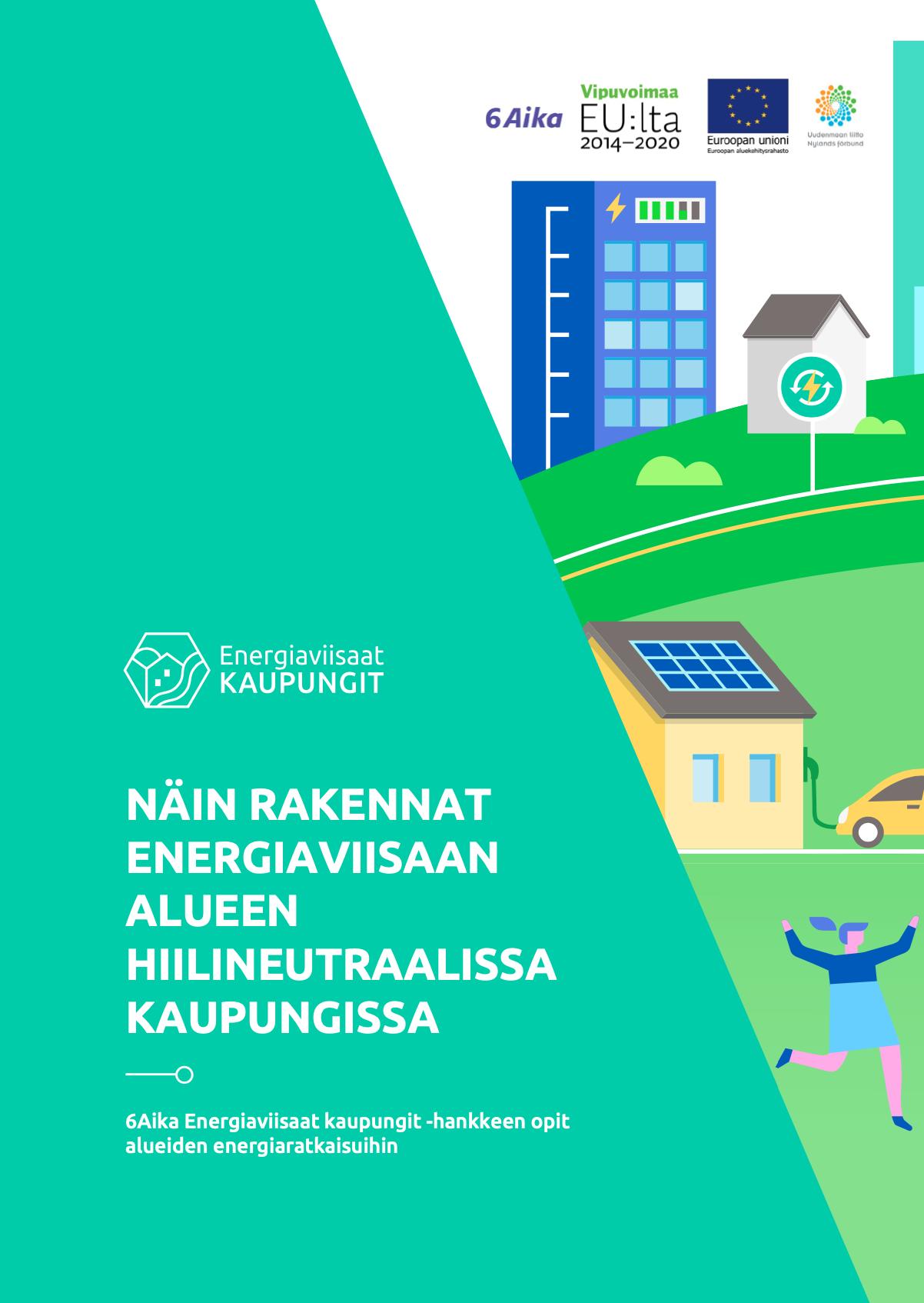 Cover for article 'Näin rakennat energiaviisaan alueen hiilineutraalissa kaupungissa'
