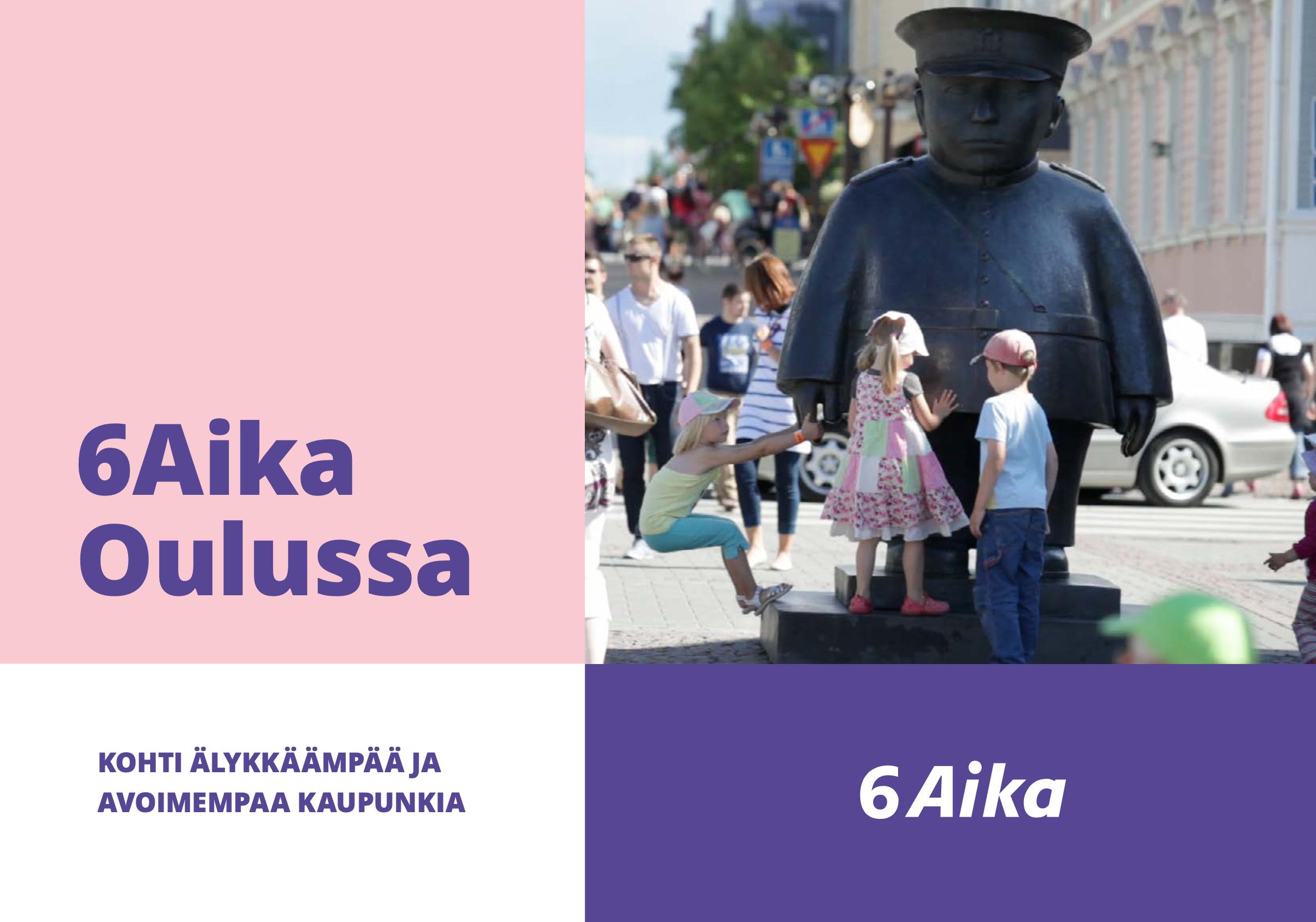 Cover for article '6Aika Oulussa – Kohti älykkäämpää ja avoimempaa kaupunkia'